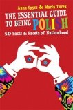 Essential Guide to Being Polish