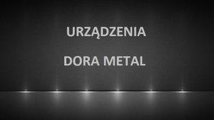 Części zamienne Dora Metal