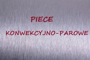 Piece konwekcyjno-parowe