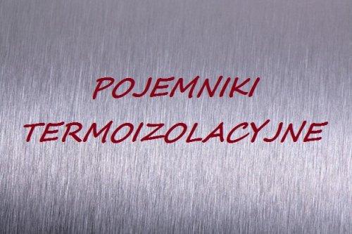 Pojemniki termoizolacyjne
