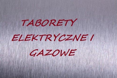 Taborety elektryczne i gazowe