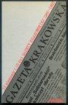 13 miesięcy i 13 dni Gazety Krakowskiej (1980-1981). Szkic do portretu gazety codziennej napisany przez zespół dziennikarzy posierpniowej Krakowskiej.