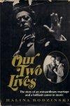 Rodzinski Halina  - Our Two Lives.