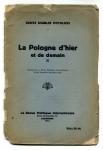Potulicki Charles - La Pologne d'hier et de demain. Extrait de La Revue Politique Internationale N.o. de Novembre-Decembre 1915.