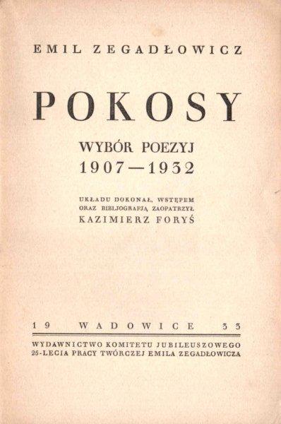 Zegadłowicz Emil - Pokosy. Wybór poezyj 1907-1932.