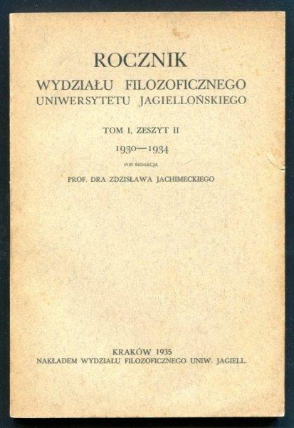 Rocznik Wydziału Filozoficznego Uniwersytetu Jagiellońskiego. T.1, z. 1-2 1930-1934.