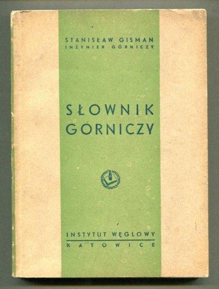 Gisman Stanisław - Słownik górniczy