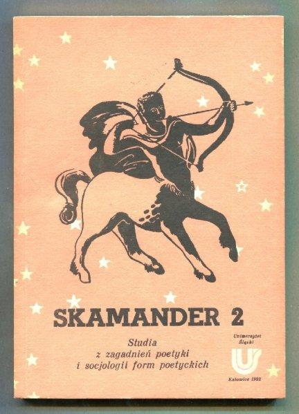 Skamander. T.2.: Studia z zagadnień poetyki i socjologii form poetyckich, seria druga. Pod redakcją Ireneusza Opackiego