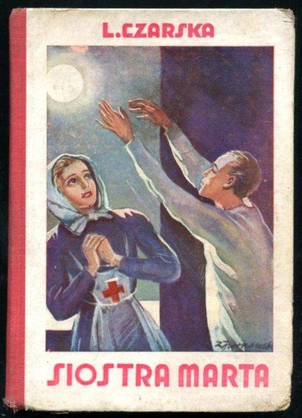 Czarska L[idija Alekseevna]. - Siostra Marta. Powieść dla dorastających panienek, z ilustracjami.