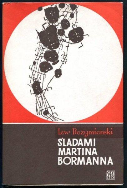 Bezymienski Lew - Śladami Martina Bormanna.