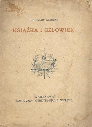 Dębicki Zdzisław - Książka i człowiek.