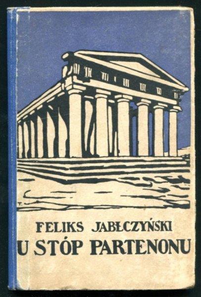 Jabłczyński Feliks - U stóp Partenonu
