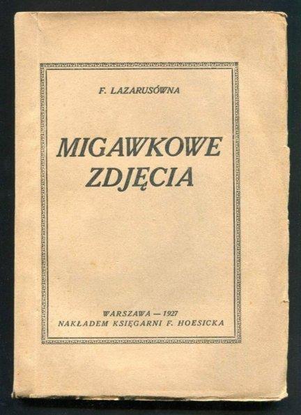 Lazarusówna F. - Migawkowe zdjęcia.