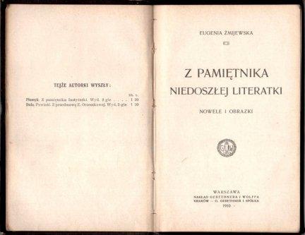Żmijewska Eugenia - Z pamiętnika niedoszłej literatki. Nowele i obrazki