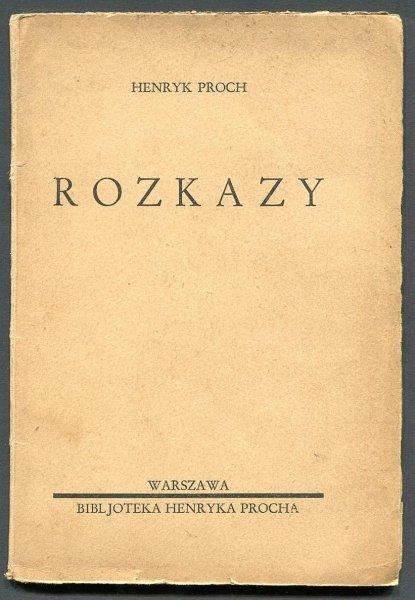 Proch Henryk - Rozkazy.