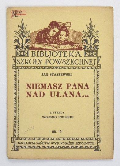 STASZEWSKI Janusz - Niemasz pana nad ułana...