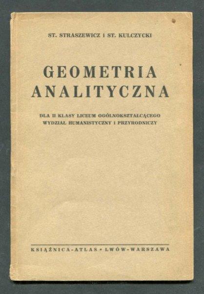 Straszewicz St., Kulczycki St. - Geometria analityczna dla II klasy liceum ogólnokształcącego, wydział humanistyczny i przyrodniczy