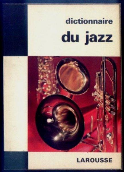 [JAZZ] Tenot Frank - Dictionnaire du jazz. Assisté de Philippe Carls