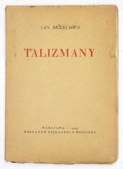 BRZECHWA Jan - Talizmany.
