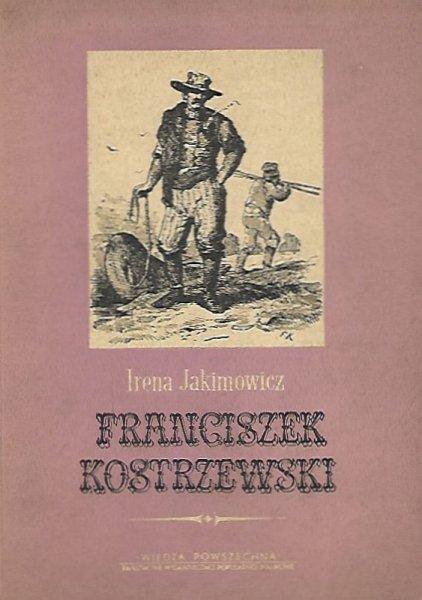 Jakimowicz Irena - Franciszek Kostrzewski