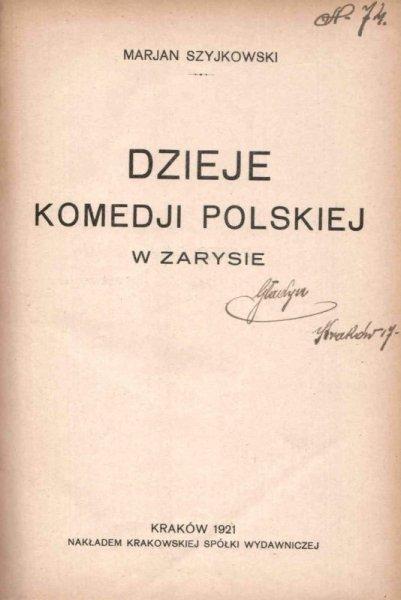 Szyjkowski Marjan - Dzieje komedji polskiej w zarysie