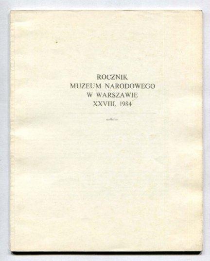 Jakimowicz Irena - Witkacy w Rosji. [Rocznik Muzeum Narodowego w Warszawie XXVIII, 1984 - nabitka]
