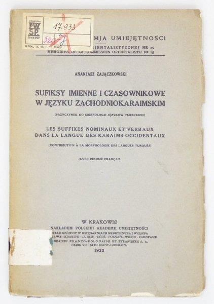 Zajączkowski Ananjasz - Sufiksy imienne i czasownikowe w języku zachodniokaraimskim (przyczynki do morfologji języków tureckich).