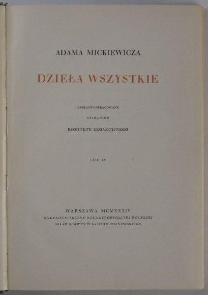 Mickiewicz Adam - Dzieła wszystkie. Zebrane i opracowane staraniem Komitetu Redakcyjnego. T. 4: Pan Tadeusz