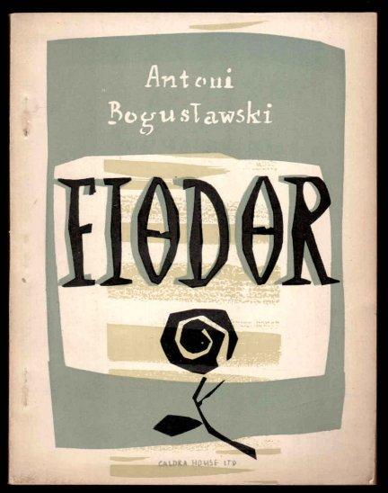 Bogusławski Antoni - Fiodor. Szkic powieściowy.