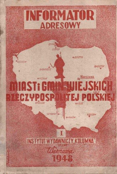 Informator adresowy miast i gmin wiejskich Rzeczypospolitej Polskiej, cz.1-2