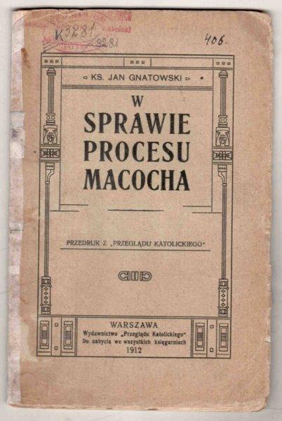 Gnatowski Jan - W sprawie procesu Macocha