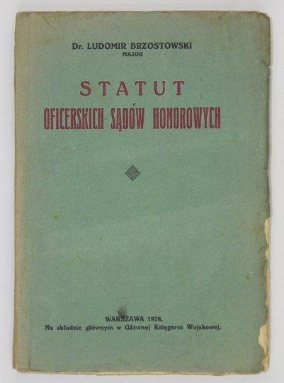BRZOSTOWSKI Ludomir - Statut oficerskich sądów honorowych