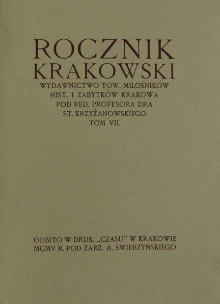 Rocznik Krakowski. Pod red. Stanisława Krzyżanowskiego. T.7.