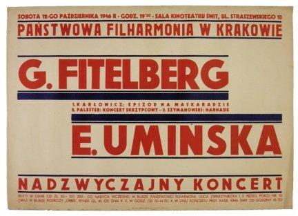 Sobota 12-go października 1946 r. [...] sala kinoteatru Świt [...]. Państwowa Filharmonia w Krakowie. G. Fitelberg [...] E. Umińska [...]. Nadzwyczajny koncert [...]. Kraków, X 1946