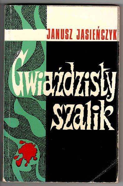 Poray-Biernacki Janusz (Jasieńczyk Janusz [pseud.]) - Gwiaździsty szalik czyli Piotr Paweł detektywem. Dreszczowiec kryminalny.