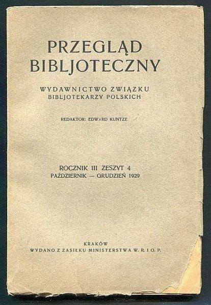 Przegląd Bibljoteczny. R. 3, zesz. 4: X-XII 1929.