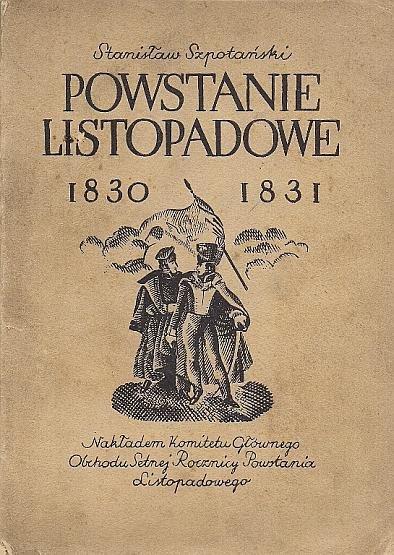 Szpotański Stanisław - Powstanie listopadowe 1830-1831.