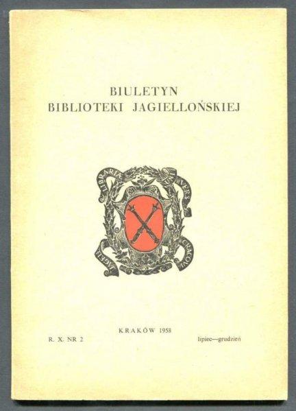 Biuletyn Biblioteki Jagiellońskiej. R. 10, nr 1: VII-XII 1958.