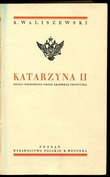 Waliszewski Kazimierz - Katarzyna II.