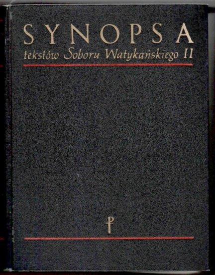 Synopsa tekstów Soboru Watykańskiego II. Opracował Tomasz Bielski.