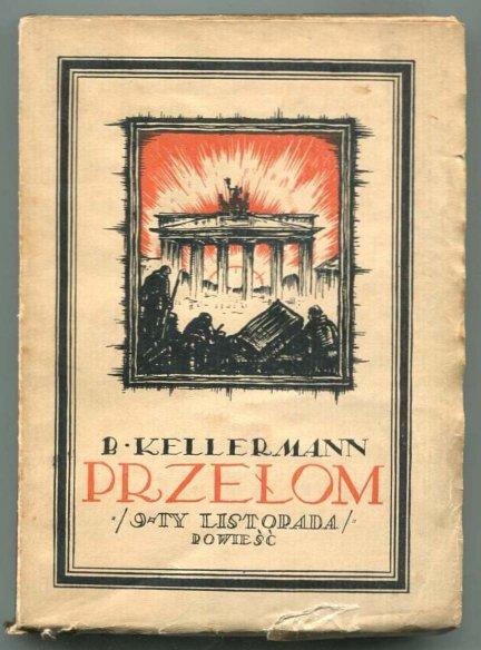 Kellermann Bernhard - Przełom (9-ty Listopada). Powieść.
