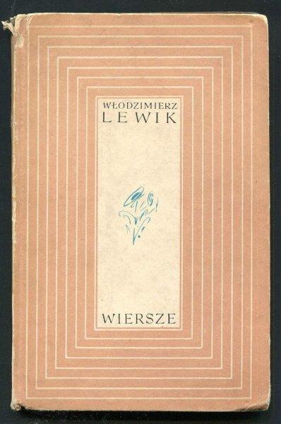 Lewik Włodzimierz - Wiersze własne i przekłady. Wybór.