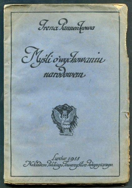 Pannenkowa Irena - Myśli o wychowaniu narodowem