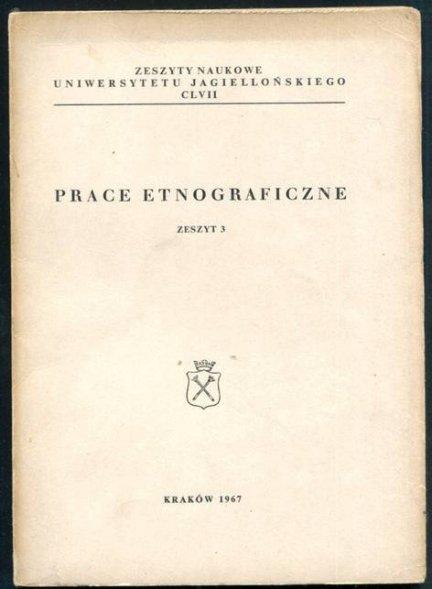 Prace Etnograficzne, z.3.
