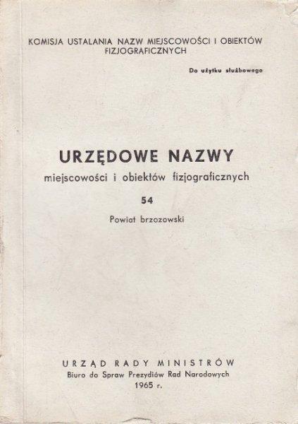 Urzędowe nazwy miejscowości i obiektów fizjograficznych. Z. 54.