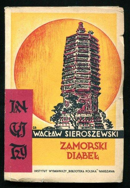 Sieroszewski Wacław - Zamorski diabeł. Powieść dla młodzieży. Wyd.II.