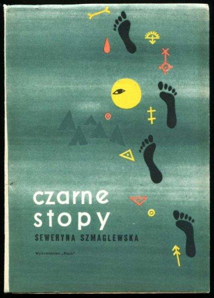 Szmaglewska Seweryna - Czare Stopy.