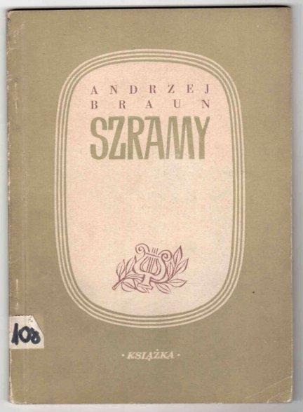 Braun Andrzej - Szramy. Poezje.