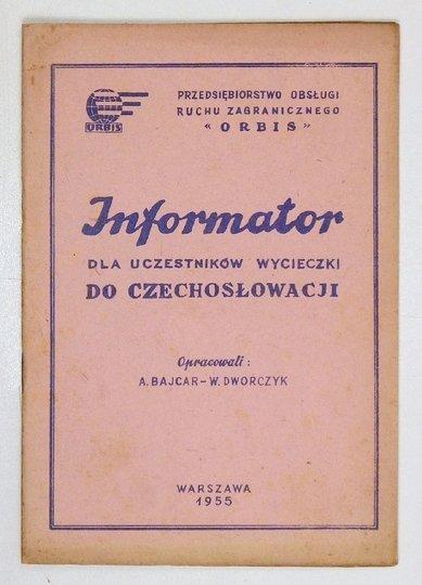 BAJCAR A., DWORCZYK W. - Informator dla uczestników wycieczki do Czechosłowacji.