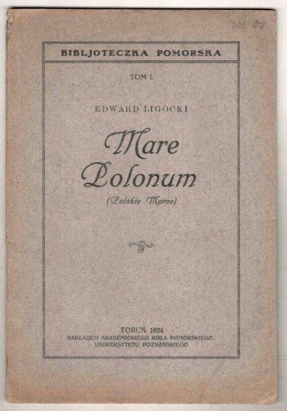 Ligocki Edward - Mare Polonum (Polskie morze)